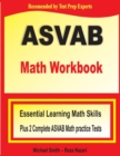 ASVAB Math Workbook : Essential Summer Learning Math Skills plus Two Complete ASVAB Math Practice Tests - Book