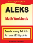 ALEKS Math Workbook : Essential Learning Math Skills plus Two Complete ALEKS Math Practice Tests - Book