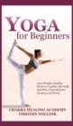 Yoga for Beginners : Lose Weight Quickly, Become Tougher Mentally and Free Yourself from Anxiety and Stress - Book