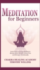 Meditation for Beginners : Learn How to Easily Meditate to Become More Mindful, Stress Free and Stronger Emotionally - Book
