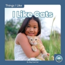 Things I Like: I Like Cats - Book
