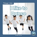 Things I Like: I Like to Dance - Book