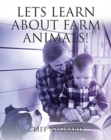 Lets Learn about Farm Animals! - Book