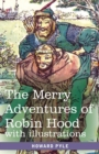 The Merry Adventures of Robin Hood : of Great Renown in Nottinghamshire - Book