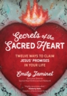 Secrets of the Sacred Heart : Twelve Ways to Claim Jesus' Promises in Your Life - eBook