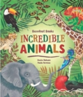 Barefoot Books Incredible Animals - Book