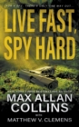 Live Fast, Spy Hard - Book