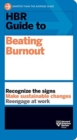 HBR Guide to Beating Burnout - Book