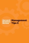 Management Tips 2 : From Harvard Business Review - Book