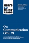 HBR's 10 Must Reads on Communication, Vol. 2 - Book