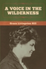A Voice in the Wilderness - Book