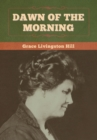 Dawn of the Morning - Book