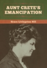 Aunt Crete's Emancipation - Book