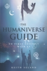 The Humaniverse Guide to First Contact with ET - eBook