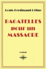 Bagatelles pour un massacre - Book