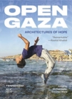 Open Gaza : Architectures of Hope - Book