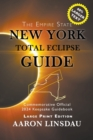 New York Total Eclipse Guide (Large Print) : Official Commemorative 2024 Keepsake Guidebook - Book
