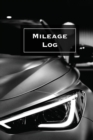 Mileage Log : Keep Track & Record, Business Or Personal Tracker, Vehicle Miles Notebook, Car, Truck, Book, Journal - Book