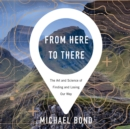 From Here to There - eAudiobook
