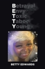 Betrayal Envy Toxic Taboo Young - Book