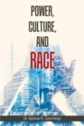 Power, Culture, and Race - eBook