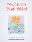You're on Your Way! - eBook