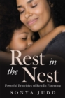 Rest in the Nest : Powerful Principles of Rest in Parenting - eBook