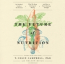 The Future of Nutrition - eAudiobook