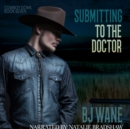 Submitting to the Doctor - eAudiobook