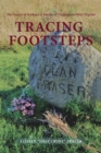 Tracing Footsteps : The Frasers of Scotland to Frazers of Virginia and West Virginia - eBook