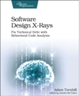 Software Design X-Rays - Book