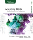 Adopting Elixir : From Concept to Production - eBook
