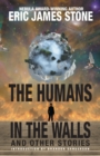 The Humans in the Walls : and Other Stories - Book