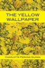 The Yellow Wallpaper - Book