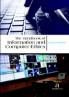 The Handbook of Information and Computer Ethics - Book