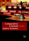 Comparative Criminal Justice Systems - Book