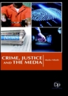 Crime, Justice and the Media - Book
