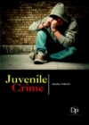 Juvenile Crime - Book