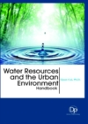 Water Resources and the Urban Environment Handbook - Book