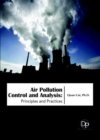 Air Pollution Control and Analysis : Principles and Practices - Book