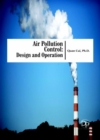 Air Pollution Control : Design and Operation - Book