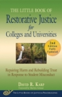 The Little Book of Restorative Justice for Colleges and Universities, Second Edition : Repairing Harm and Rebuilding Trust in Response to Student Misconduct - Book