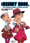 The Disney Bros. : The Fabulous Story of Walt and Roy - Book