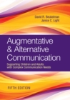 Augmentative & Alternative Communication : Supporting Children and Adults with Complex Communication Needs - eBook