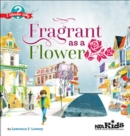 Fragrant as a Flower - Book