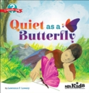 Quiet as a Butterfly - Book