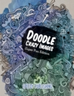 Doodle Crazy Images : Super Fun Edition - Book