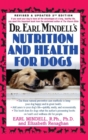 Dr. Earl Mindells Nutrition and Health for Dogs : Revised and Updated 2nd Edition - Book