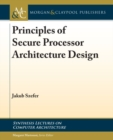 Principles of Secure Processor Architecture Design - Book