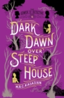 Dark Dawn Over Steep House : The Gower Street Detective: Book 5 - Book